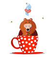 cute cartoon teddy bear character sitting in cup vector image