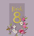 march 8 international womens day greeting card vector image vector image