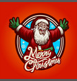 santa claus welcome merry christmas with glasses vector image