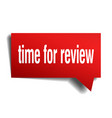 time for review red 3d speech bubble vector image vector image