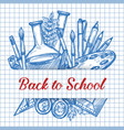 back to school stationery ink sketch poster vector image vector image