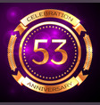 fifty three years anniversary celebration with vector image vector image