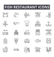 fish restaurant line icons for web and mobile vector image