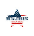 martin luther king day star with flag usa vector image vector image