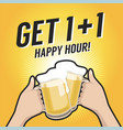 get one plus one happy hour toasting with beer vector image