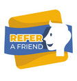 refer friend button isolated icon social media vector image vector image
