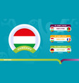 hungary national team schedule matches in the vector image vector image