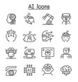 ai artificial intelligence icon set in thin line vector image