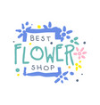 best flower shop logo template hand drawn vector image vector image