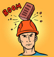 brick fell on the helmet builder vector image vector image