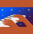 hands on piano keyboard on a dark blue background vector image