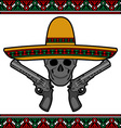 skull with sombrero and pistols vector image