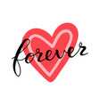 love forever lettering quote card on heart hand vector image vector image