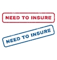 Need To Insure Rubber Stamps vector image vector image