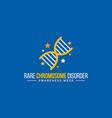 rare chromosome disorder awareness week vector image vector image