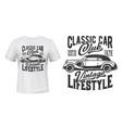 retro car t-shirt print mockup vintage club vector image