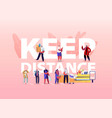 keep distance concept customers characters in vector image