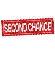 second chance grunge rubber stamp vector image