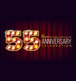 55 years anniversary banner fifty-five vector image vector image