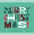 merry christmas fun letters grunge texture modern vector image