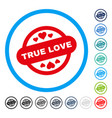 true love stamp seal rounded icon vector image vector image