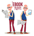 e-book reader old man paper book vs e vector image vector image