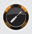 button orange black tartan - screwdriver icon vector image vector image