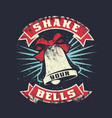 shake your bell grunge vintage print vector image vector image