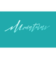 mountains logo logotype template hand drawn vector image vector image