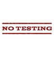No Testing Watermark Stamp vector image vector image