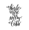 smile more worry less black and white hand written vector image