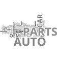 which auto parts to use for repairs text word vector image vector image