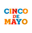 happy cinco de mayo text quote greeting card vector image