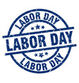 labor day blue round grunge stamp vector image vector image