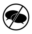 no talking sign icon two speech bubbles in a vector image