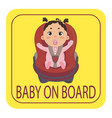 baby on board sign girl with nipple fastened vector image vector image