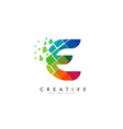 letter e design with rainbow shattered blocks vector image vector image