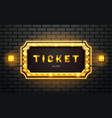 light neon sign ticket on brick wall background vector image vector image