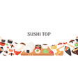 sushi top banner poster vector image