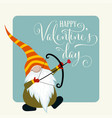 gnome with cupid bow valentines day card vector image