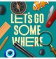 Lets some where adventure motivation concept vector image