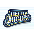 lettering hello august
