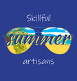 summer artisans vacation slogan with sunglasses vector image
