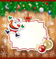 christmas background with label santa and baubles vector image vector image