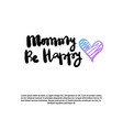 mom happy mother day greeting card white template vector image