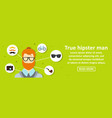 true hipster man banner horizontal concept vector image