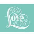 Love Hand lettering Handmade calligraphy vector image vector image