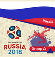 russia 2018 wc group a russia background vector image vector image