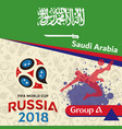 russia 2018 wc group a saudi arabia background vec vector image vector image