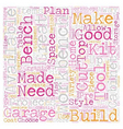 Build Your Own Garage Workbench text background vector image vector image